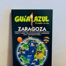 """Enciclopedias: LIBRO - GUÍA AZUL """"ZARAGOZA"""". Lote 151204490"""