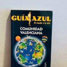 """Enciclopedias: LIBRO - GUÍA AZUL """"COMUNIDAD VALENCIANA"""". Lote 151204881"""