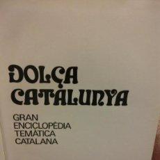 Enciclopedias: BJS.ENCICLOPEDIA DOLÇA CATALUNYA.HISTORIA. 2 TOMOS.EDT, MATEU... Lote 151697306
