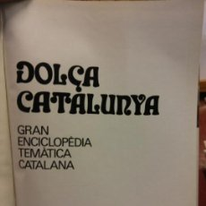 Enciclopedias: BJS.ENCICLOPEDIA DOLÇA CATALUNYA.LES COMARQUES. 2 TOMOS.EDT, MATEU... Lote 151700874