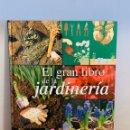 Enciclopedias: LIBRO - EL GRAN LIBRO DE LA JARDINERÍA. Lote 152133241