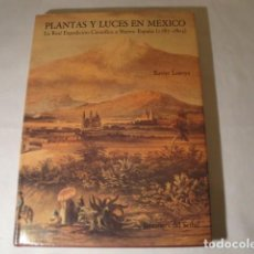 Enciclopedias: PLANTAS Y LUCES EN MÉXICO. LA REAL EXPEDICIÓN CIENTÍFICA A NUEVA ESPAÑA (1787-1803). NUEVO. Lote 153733206