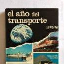 Enciclopedias: EL AÑO DEL TRANSPORTE. TOMO 1975-1976. EDISPORT.. Lote 168093845