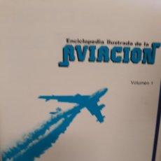 Enciclopedias: ENCICLOPEDIA ILUSTRADA DE LA AVIACIÒN. Lote 169413204