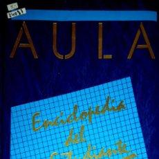 Enciclopedias: 24087 - AULA - ENCICLOPEDIA DEL ESTUDIANTE - EGB. BUP. COU. FP - TOMO 10 - AÑO 1988. Lote 172051428