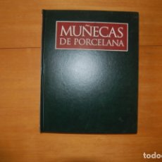 Enciclopedias: MUÑECAS DE PORCELANA. VOL. 2. Lote 172964532