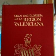 Enciclopedias: GRAN ENCICLOPEDIA DE LA REGIÓN VALENCIANA. Lote 173909194