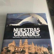 Enciclopedias: NUESTRAS CIUDADES 12 TOMOS. Lote 178109040