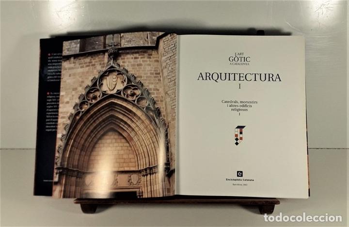 Enciclopedias: LART GOTIC A CATALUNYA. 6 TOMOS. ENCICLOPÈDIA CATALANA. BARCELONA. 2002/2006. - Foto 5 - 179249078