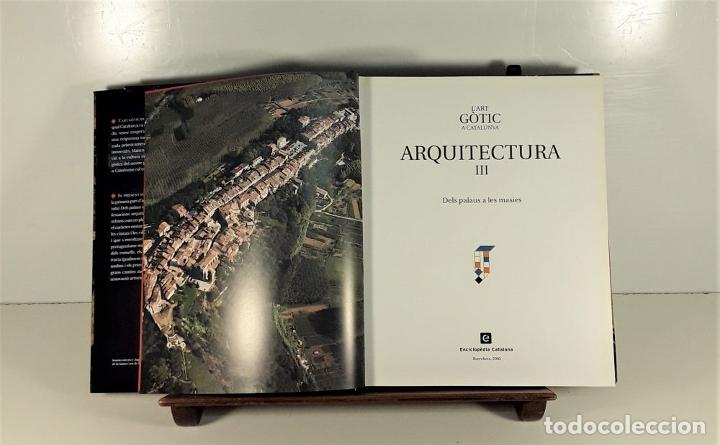 Enciclopedias: LART GOTIC A CATALUNYA. 6 TOMOS. ENCICLOPÈDIA CATALANA. BARCELONA. 2002/2006. - Foto 7 - 179249078