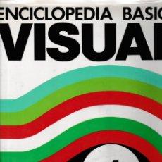 Enciclopedias: ENCICLOPEDIA BÁSICA VISUAL. Lote 179541720