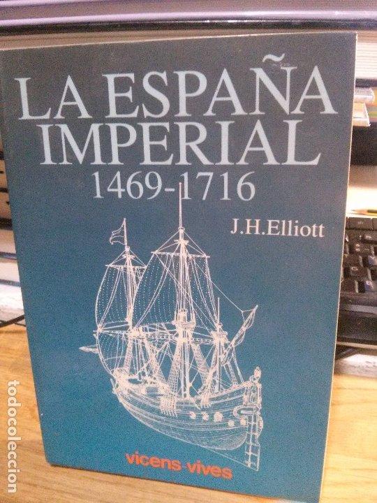 LA ESPAÑA IMPERIAL, J.H. ELLIOT, VICENS VIVES EDIT. (Libros Nuevos - Diccionarios y Enciclopedias - Enciclopedias)