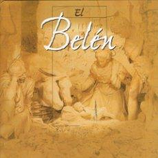 Enciclopedias: EL BELÉN. EDICIONES EL PRADO. COMPLETA 6 TOMOS. EDICIONES EL PRADO. 1999. Lote 183081052