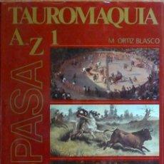 Enciclopedias: TAUROMAQUIA AZ -DICCIONARIO ENCICLOPÉDICO DE ESPASA. Lote 191969316