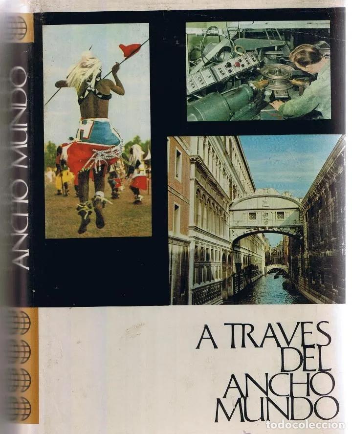Enciclopedias: A TRAVES DEL ANCHO MUNDO. 12 Tomos. Editorial Marín. 1967. Tapa Dura 10 + 2 de los años 1967 a 1969 - Foto 3 - 196218207