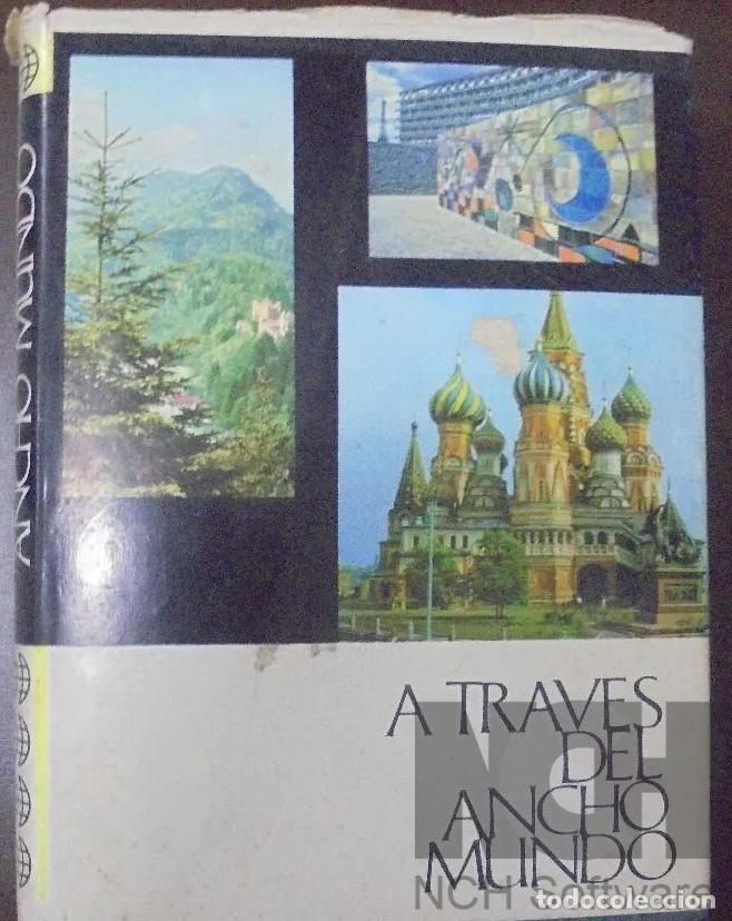 Enciclopedias: A TRAVES DEL ANCHO MUNDO. 12 Tomos. Editorial Marín. 1967. Tapa Dura 10 + 2 de los años 1967 a 1969 - Foto 6 - 196218207
