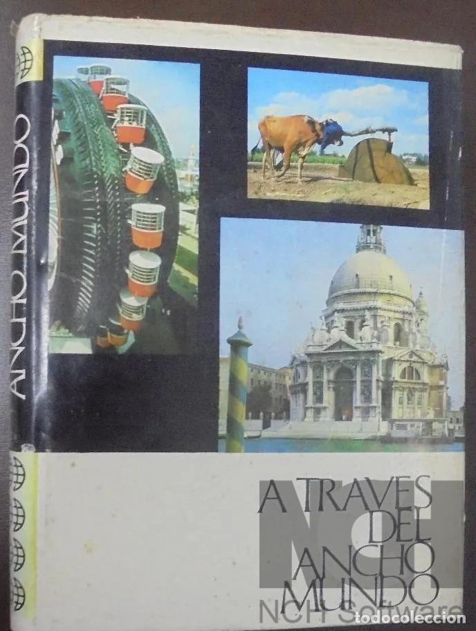 Enciclopedias: A TRAVES DEL ANCHO MUNDO. 12 Tomos. Editorial Marín. 1967. Tapa Dura 10 + 2 de los años 1967 a 1969 - Foto 8 - 196218207