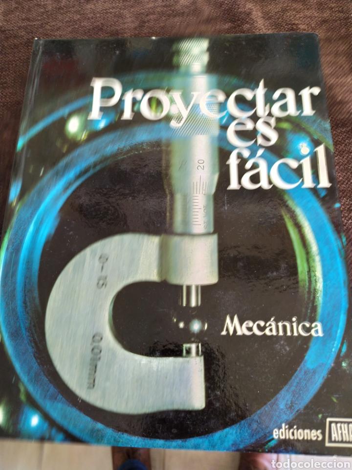 Enciclopedias: Proyectar es facil mecanica ,muy bueno.ediciones afha. - Foto 2 - 196575773