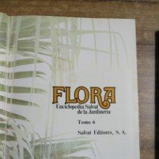 Enciclopedias: MFF.- FLORA. ENCICLOPEDIA SALVAT DE LA JARDINERIA.- TOMO 6.- SALVAT EDITORES. 1977.- CON SUMARIO. Lote 204402368