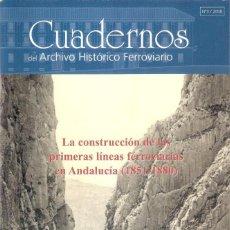 Enciclopedias: LA CONSTRUCCION DE 1º LINEAS FERROVIARIAS ANDALUCIA / 1851 - 1880 - FUND. FERROCARRIL ESPAÑOLES. Lote 204537161