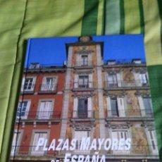 Livros: LIBRO PLAZAS MAYORES DE ESPAÑA DE LA ENCICLOPEDIA PATRIMONIO CULTURAL DE ESPAÑA EDIC. RUEDA S.A 2010. Lote 207780713