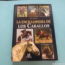 Enciclopedias: ENCICLOPEDIA DE LOS CABALLOS - JOSÉE HERMSEN - EDITORIAL LIBSA. Lote 208106787