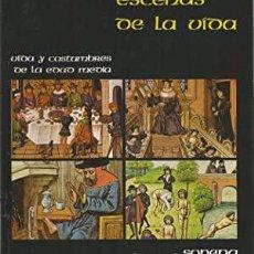 Enciclopedias: VIDA Y COSTUMBRES DE LA EDAD MEDIA - VARIOS - EDITORIAL SOPENA, 1983. Lote 213902985