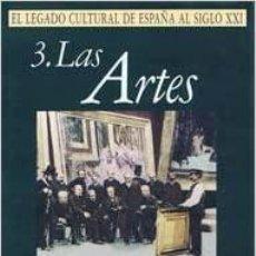 Enciclopedias: EL LEGADO CULTURAL DE ESPAÑA AL SIGLO XXI. 3 VOL COLECCIÓN COMPLETA. Lote 214052046