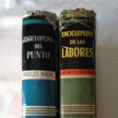 Enciclopedias: ENCICLOPEDIA DEL PUNTO (1963) + ENCICLOPEDIA DE LAS LABORES (1959). GASSO EDITORES.. Lote 217464596