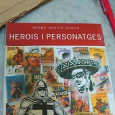 Enciclopedias: PRPM 32 HEROIS I PERSONATGES (LA LITERATURA JUVENIL DE POSTGUERRA 1939-1949).GERMÀ GARCÍA BONED. Lote 218739405