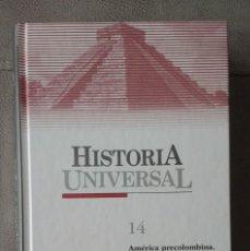 Enciclopedias: AMERICA PRECOLOMBINA,CONQUISTA DE AMÉRICA Y FORJA DE LOS IMPERIOS ESPAÑOL E INGLÉS. Lote 220506885