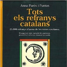 Enciclopedias: TOTS ELS REFRANYS CATALANS (CATALÁN). Lote 222444886