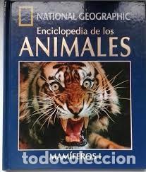 Enciclopedias: COLECCIÓN NATIONAL GEOGRAPHI- ENCICL. DE LOS ANIMALES - Foto 2 - 225269870