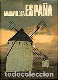 MARAVILLOSA ESPAÑA (Libros Nuevos - Diccionarios y Enciclopedias - Enciclopedias)