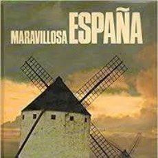 Livros: MARAVILLOSA ESPAÑA. Lote 225512855