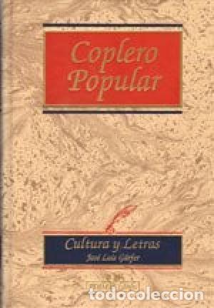 COPLERO POPULAR. JOSÉ LUIS GARCÍA FERNÁNDEZ (Libros Nuevos - Diccionarios y Enciclopedias - Enciclopedias)
