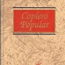 Enciclopedias: COPLERO POPULAR. JOSÉ LUIS GARCÍA FERNÁNDEZ. Lote 236766195