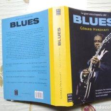 Enciclopedias: LA GRAN ENCICLOPEDIA DEL BLUES. Lote 237016995