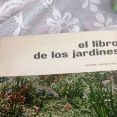 Enciclopedias: EL LIBRO DE LOS JARDINES. 1970. Lote 237668630