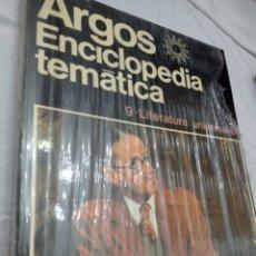 Enciclopedias: ENCICLOPEDIA TEMÁTICA ARGOS , LITERATURA UNIVERSAL TOMO 9 NUEVO SIN ABRIR. Lote 242172430