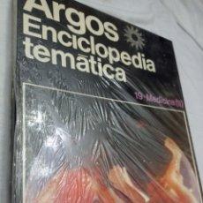 Livros: ENCICLOPEDIA TEMÁTICA ARGOS MEDICINA( II) TOMO 19 NUEVO SIN ABRIR. Lote 242174790