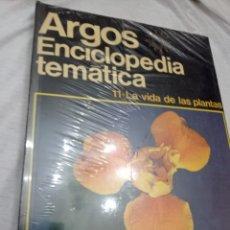 Enciclopedias: LIBRO DE LA ENCICLOPEDIA TEMÁTICA ARGOS, LA VIDA DE LAS PLANTAS, TOMO N 11, NUEVO SIN USO. Lote 242192380