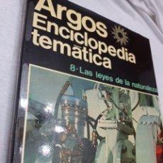Livres: LIBRO DE LA ENCICLOPEDIA TEMÁTICA ARGOS, LAS LEYES DE LA NATURALEZA TOMO N 8. Lote 242194085