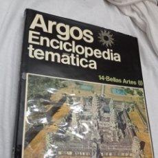 Enciclopedias: LIBRO DE LA ENCICLOPEDIA TEMÁTICA ARGOS, BELLAS ARTES, TOMO 14 , ES NUEVO. Lote 242196420