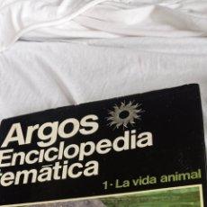 Enciclopedias: LIBRO ENCICLOPEDIA TEMÁTICA ARGOS VOLUMEN 1 LA VIDA ANIMAL. Lote 242249630