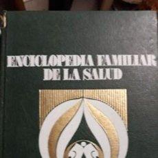 Enciclopedias: ENCICLOPEDIA FAMILIAR DE LA SALUD 1972.. Lote 242252810