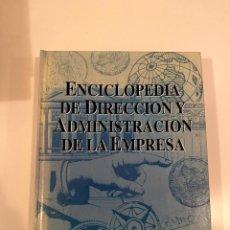 """Enciclopedias: """"ENCICLOPEDIA DE DIRECCIÓN Y ADMINISTRACIÓN DE LA EMPRESA"""" - EXPANSION. Lote 245375255"""