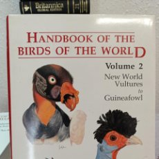 Enciclopedias: HANDBOOK OF THE BIRDS OF THE WORLD VOLUME 2 NEW WORLD VULTURES TO GUINEAFOWL. Lote 249540530