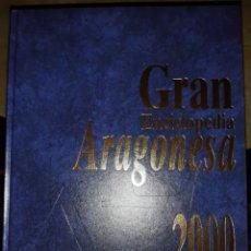 Enciclopedias: GRAN ENCICLOPEDIA ARAGONESA 2000. EL PERIÓDICO DE ARAGÓN. Lote 273399283