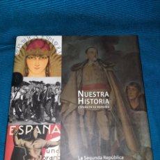 Enciclopedias: NUESTRA HISTORIA, ESPAÑA EN SU MEMORIA LA REPÚBLICA Y LA GUERRA CIVIL, SIGNO EDITORES. Lote 274931823